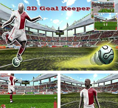 In addition to the game EuroGoal 2012 for Android phones and tablets, you can also download 3D Goal keeper for free.