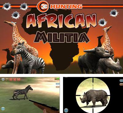 In addition to the game Fringe Time for Android phones and tablets, you can also download 3D Hunting African Militia for free.