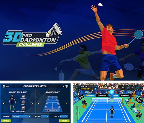 In addition to the game Beach volleyball 3D for Android phones and tablets, you can also download 3D pro badminton challenge for free.