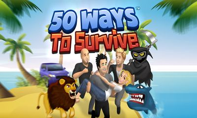 50 Ways to Survive