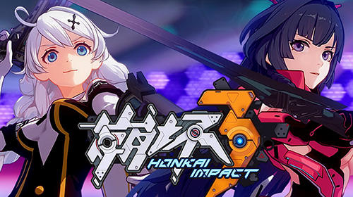 Honkai impact 3 for Android - Download APK free