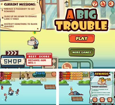 In addition to the game Angry Wave First Assault for Android phones and tablets, you can also download A Big Trouble for free.