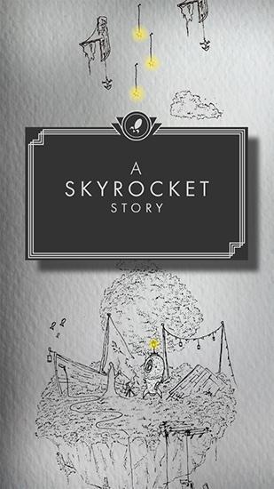 A skyrocket story постер приложения