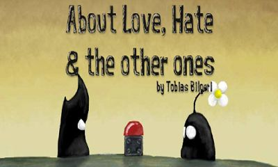 About Love, Hate and the others ones poster