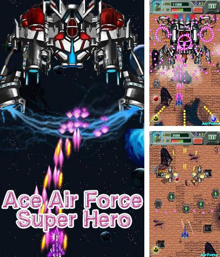 Zusätzlich zum Spiel BoxelBot für Android-Telefone und Tablets können Sie auch kostenlos Ace air force: Super hero, Ace Air Force: Superheld herunterladen.