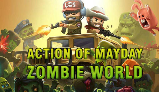 Action of mayday: Zombie world poster