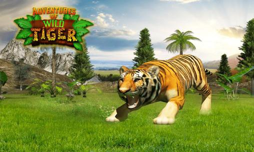 Adventures of wild tiger