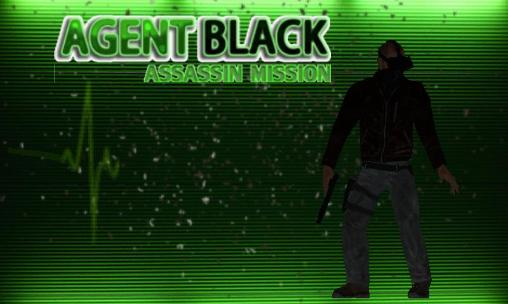 Agent Black : Assassin mission
