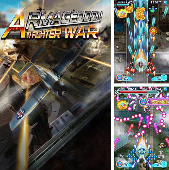 In addition to the game Sky fighter: War machine for Android phones and tablets, you can also download Air fighter war: Armageddon for free.