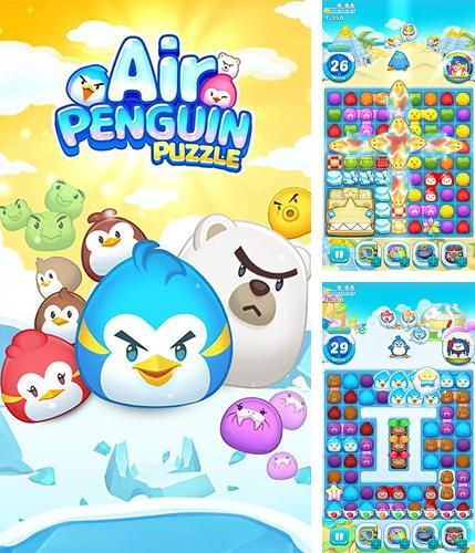 In addition to the game Wild west race for Android phones and tablets, you can also download Air penguin puzzle for free.