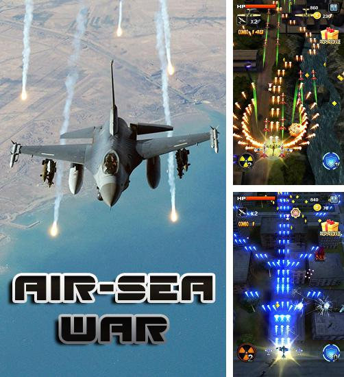 In addition to the game Sky fighter: War machine for Android phones and tablets, you can also download Air-sea war for free.