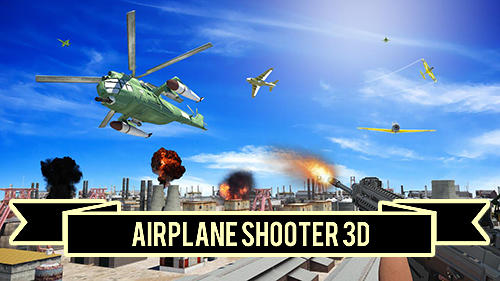 Airplane shooter 3D poster