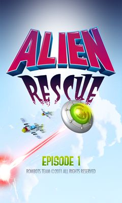Alien Rescue Episode 1