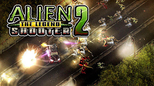 Alien shooter 2: The legend poster