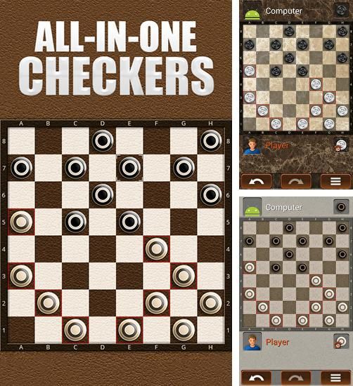 In addition to the game Real checkers for Android phones and tablets, you can also download All-in-one checkers for free.