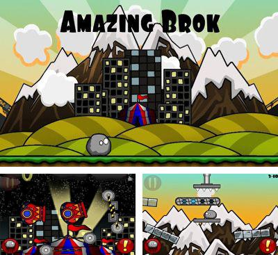 In addition to the game Dragon Raid for Android phones and tablets, you can also download Amazing Brok for free.
