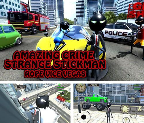 Amazing crime strange stickman: Rope vice Vegas