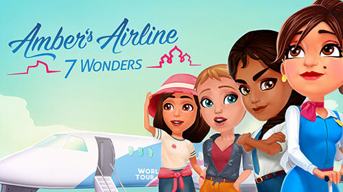 Amber's airline: 7 Wonders poster