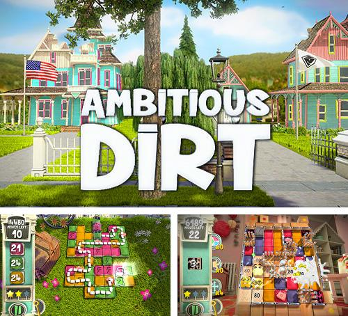 Ambitious dirt: Puzzle game
