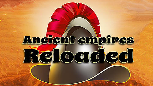 Ancient empires reloaded