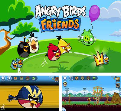 In addition to the game Angry Birds for Android phones and tablets, you can also download Angry Birds Friends for free.