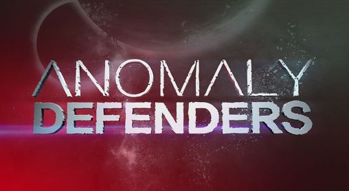 Anomaly defenders poster