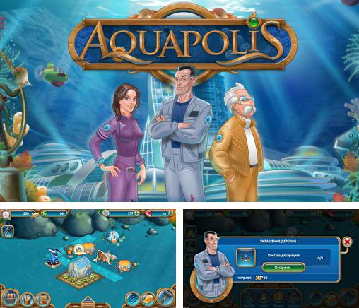 In addition to the game Aqua city: Fish empires for Android phones and tablets, you can also download Aquapolis for free.