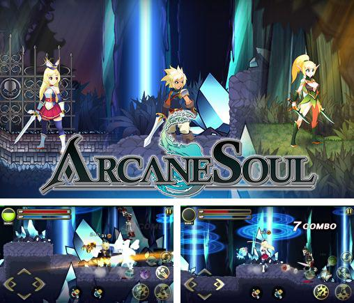 In addition to the game Third Blade for Android phones and tablets, you can also download Arcane soul for free.