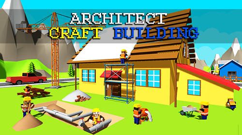 Architect craft building: Explore construction sim обложка