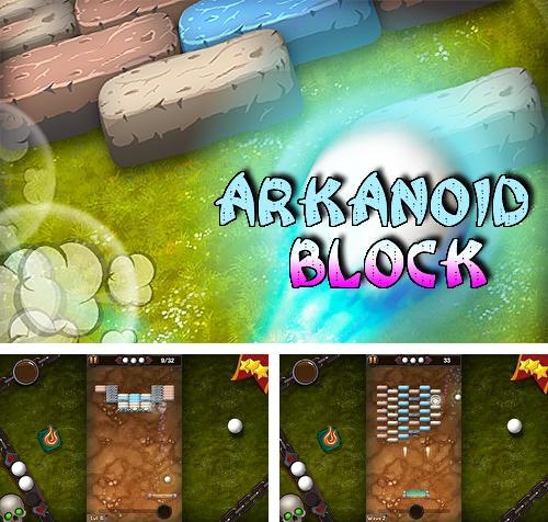 In addition to the game Arkanoid block: Brick breaker for Android, you can download other free Android games for Assistant AP-721N.