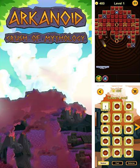 En plus du jeu Capataine Galaxie  pour téléphones et tablettes Android, vous pouvez aussi télécharger gratuitement Arkanoid: Destruction de la mythologie. Destructeur des blocs, Arkanoid: Crush of Mythology. Brick breaker.