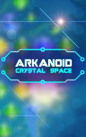 Arkanoid: Crystal space обложка