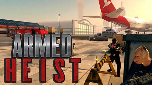 Armed heist for Android - Download APK free