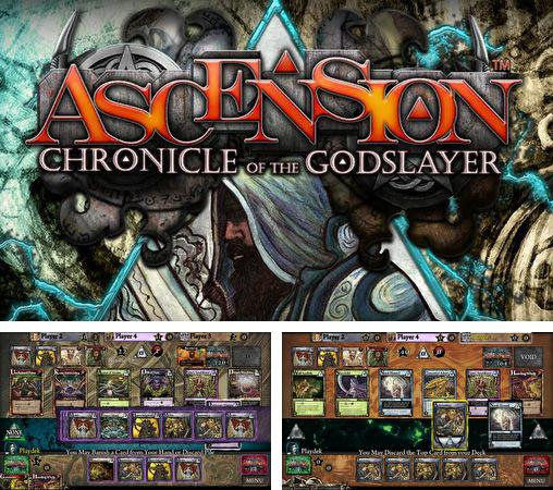 En plus du jeu Bijoux 2014: Super vedette  pour téléphones et tablettes Android, vous pouvez aussi télécharger gratuitement Ascension. Chroniques de l'assassin du Dieu, Ascension: Chronicle of the godslayer.