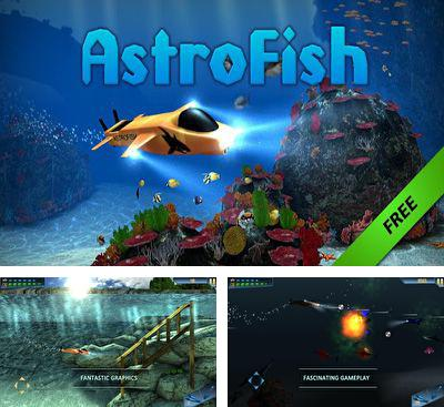 In addition to the game SushiChop for Android phones and tablets, you can also download AstroFish HD for free.
