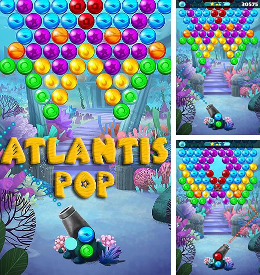 In addition to the game Splash pop for Android phones and tablets, you can also download Atlantis pop for free.