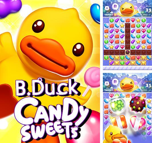 B. Duck: Candy sweets
