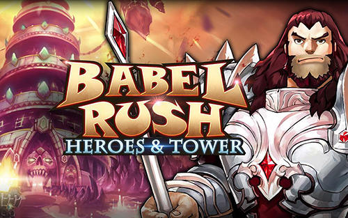 Babel rush: Heroes and tower poster