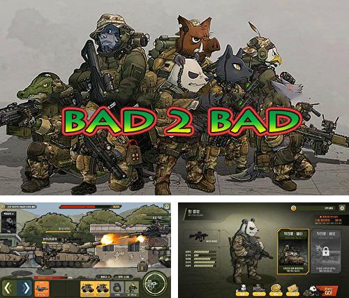 In addition to the game Tank battle heroes for Android phones and tablets, you can also download Bad 2 bad: Delta B2B for free.