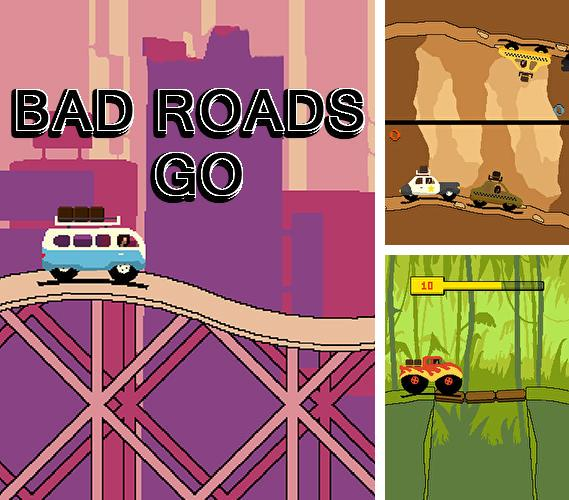 Bad Roads: Go
