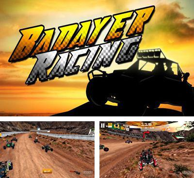 In addition to the game Fire & Forget. The Final Assault for Android phones and tablets, you can also download Badayer Racing for free.
