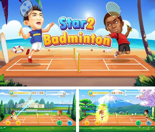 In addition to the game Badminton for Android phones and tablets, you can also download Badminton star 2 for free.