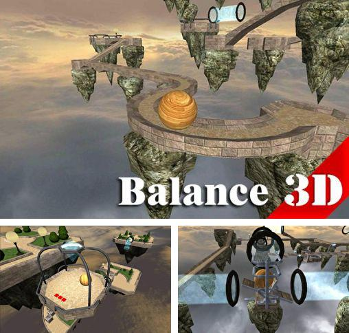 In addition to the game Ball balance for Android phones and tablets, you can also download Balance 3D for free.