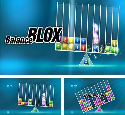 In addition to the game Evacuate for Android phones and tablets, you can also download Balance Blox for free.