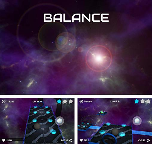In addition to the game Ball balance for Android phones and tablets, you can also download Balance: Galaxy-ball for free.
