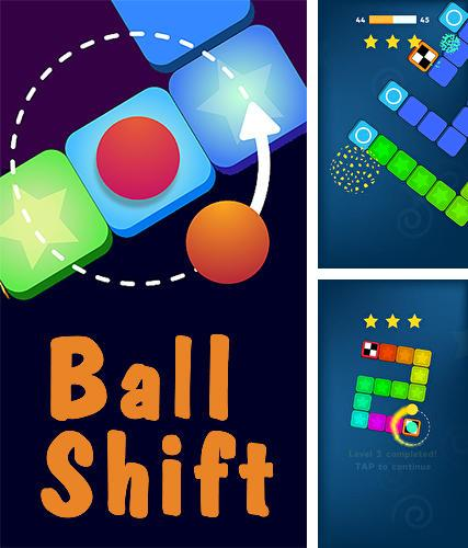 Ball shift