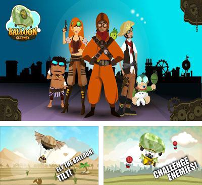 In addition to the game Moonshine Runners for Android phones and tablets, you can also download Balloon Getaway for free.