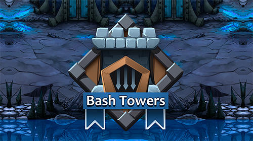 Bash towers poster