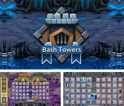 Bash towers