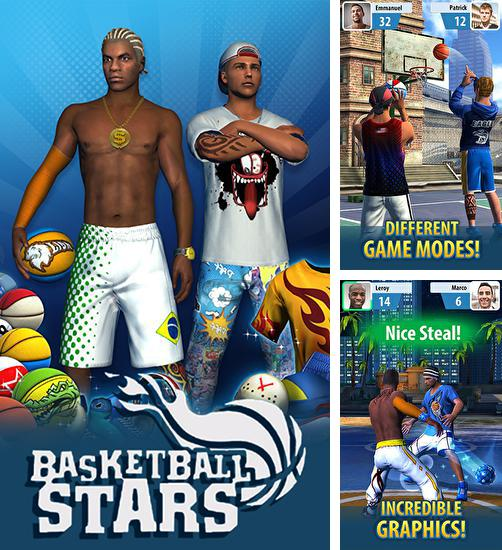 In addition to the game Real Basketball for Android phones and tablets, you can also download Basketball stars for free.